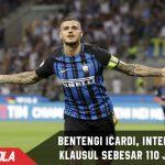 Jadi sasaran Target, Inter Bandrol 110 Juta Euro untuk Icardi