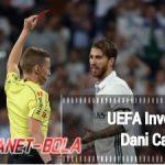 Curiga Dengan Trik Kartu Kuning Dani Carvajal, UEFA Lakukan Investigasi