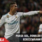 Sejauh ini hanya cetak 1 Gol, Ronaldo sebut kurang suplai bola