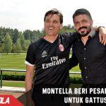 Inilah pesan terakhir Montella untuk Penerusnya, Gattuso