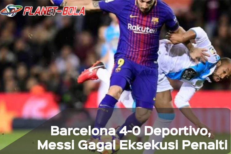 Barcelona-4-0-Deportivo-Messi-Gagal-Eksekusi-Penalti