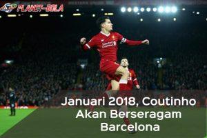 Coutinho-Akan-pindah-ke-Barcelona