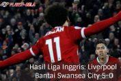 Hasil-Liga-Inggris-Liverpool-Vs-Swansea-City-5-0
