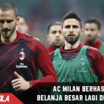Tak puas, AC Milan berhasrat Belanja besar lagi di Januari 2018