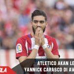 Tak kunjung berkembang, Yannick akan dijual Atletico Januari depan