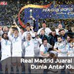 Piala Dunia Antar Klub 2017: Real Madrid Sukses Raih Juara, Samai Rekor Barca