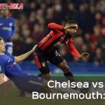 Chelsea Lolos ke Semifinal Liga Inggris Usai Bungkam Bournemouth 2-1