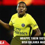 Mbappe Yakin 100% PSG akan Libas Madrid di 16 Besar