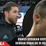 Panas! Ramos di isukan adu mulut di Ruang ganti dengan Ronaldo