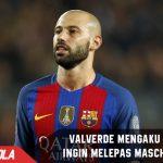 Valverde masih ingin Mascherano bertahan di Barcelona