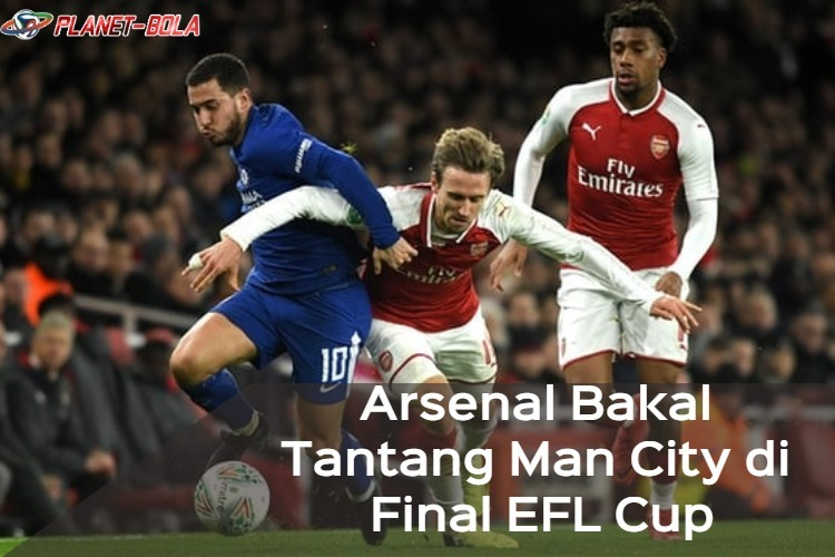 Final-EFL-Cup-Arsenal-Bakal-lawan-manchester-City
