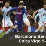 Copa del Rey: Barcelona Bantai Celta Vigo 5-0, Susul Madrid ke Perempat Final