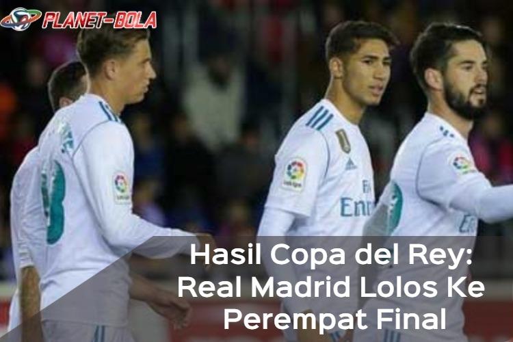 Hasil-Copa-del-Rey_-Real-Madrid-Lolos-Ke-Perempat-Final.jpg