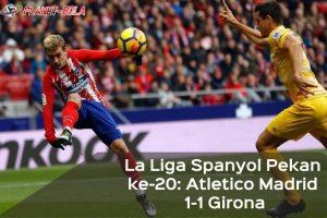 Hasil-La-Liga-Spanyol-Atletico-Madrid-Vs-Girona