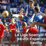 Hasil La Liga Spanyol Pekan ke-20: Sevilla Tundukkan Espanyol 3-0