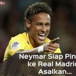 Luar Biasa! Neymar Siap Bergabung Dengan Real Madrid, Tapi Ini Syaratnya …