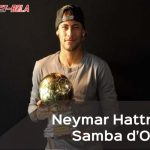Gagal Raih Ballon d'Or, Neymar Hattrick Samba d'Or