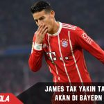 James tidak yakin akan tetap membela Bayern Munchen