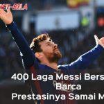 Dengan 400 Laga Bersama Barca, Messi Samai Prestasi Gerd Muller