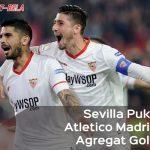 Tuntas! Sevilla Pukul Atletico Madrid 3-1, Agregat Gol 5-2
