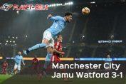 hasil-liga-inggris-Manchester-City-Vs-Watford-3-1