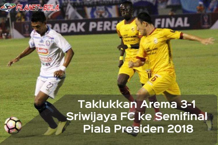 piala-presiden-2018-sriwijaya-fc-vs-arema