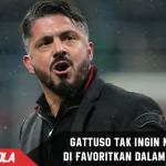 Gattuso Tak Ingin Milan di Favoritkan Saat Derby